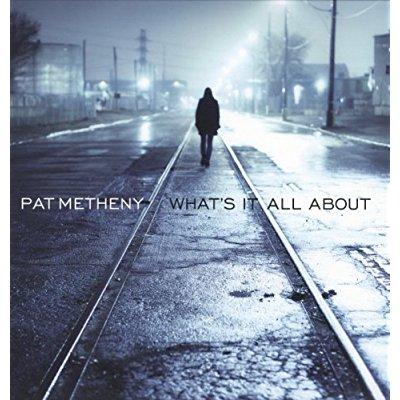 Copertina Disco Vinile 33 giri What's It All About [2 LP] di Pat Metheny
