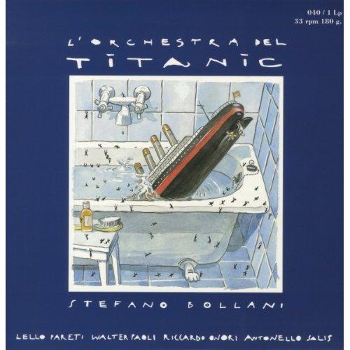 Copertina Disco Vinile 33 giri L'Orchestra Del Titanic di Stefano Bollani