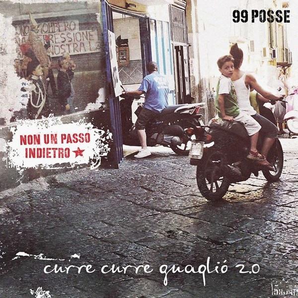 Copertina Disco Vinile 33 giri Curre curre guagliò 2.0 [2 LP] di 99 Posse