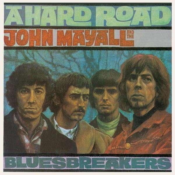 Copertina Disco Vinile 33 giri A Hard Road di John Mayall