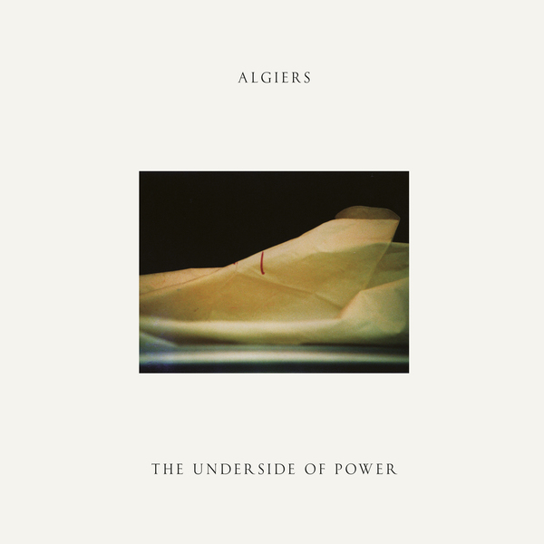 Copertina Vinile 33 giri The Underside of Power di Algiers
