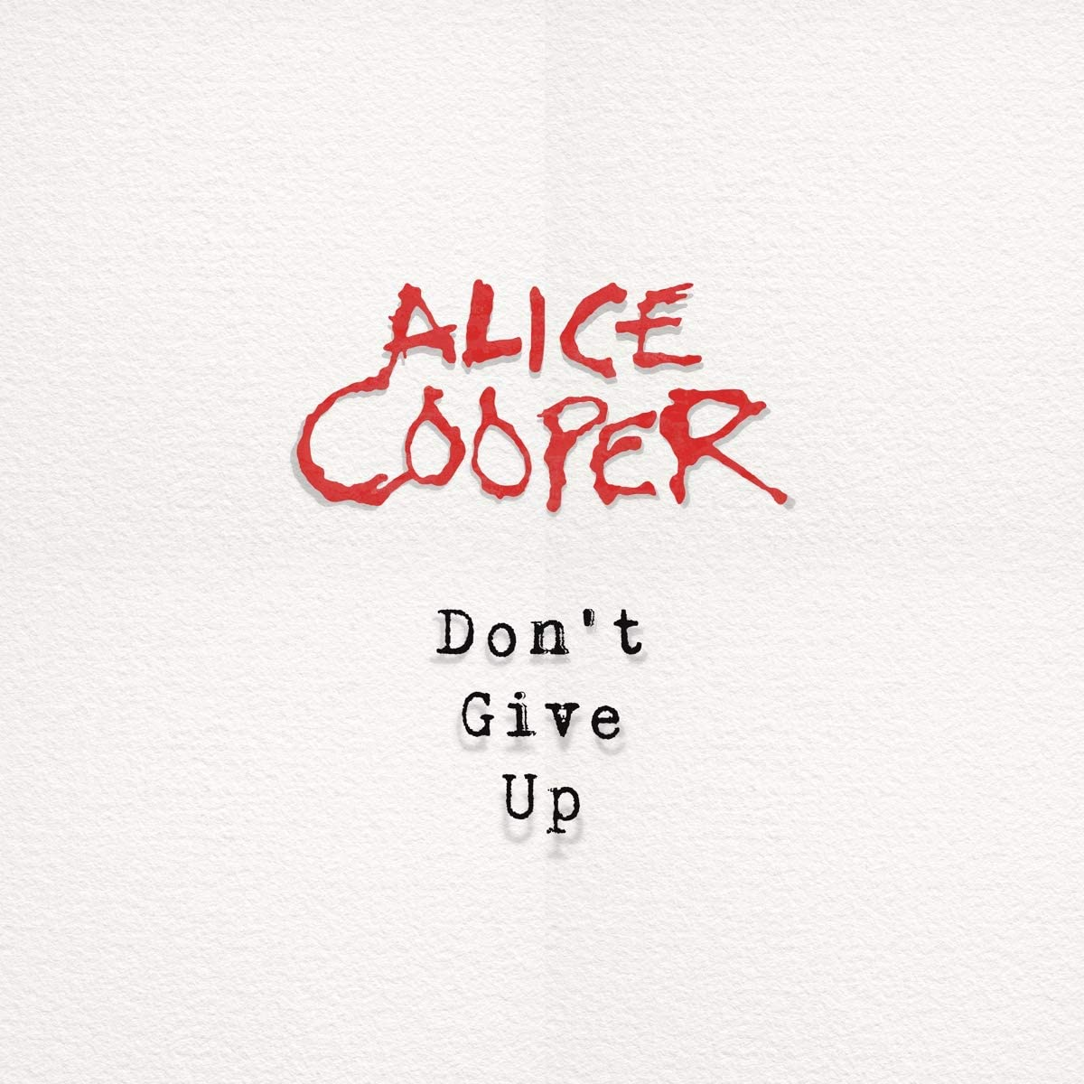 Copertina Vinile 33 giri Don't Give Up [Singolo 45 Giri] di Alice Cooper