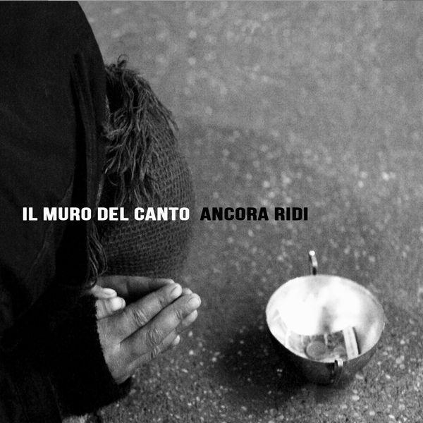 Copertina Disco Vinile 33 giri Ancora Ridi [LP+CD] di Il Muro Del Canto