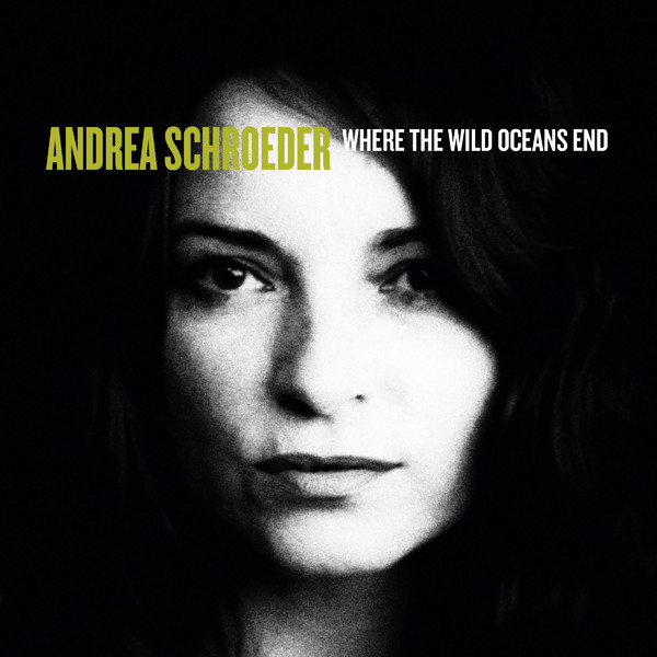 Copertina Disco Vinile 33 giri Where The Wild Oceans End [LP+CD] di Andrea Schroeder