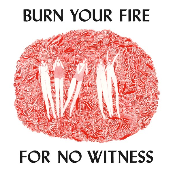 Copertina Disco Vinile 33 giri Burn Your Fire For No Witness di Angel Olsen