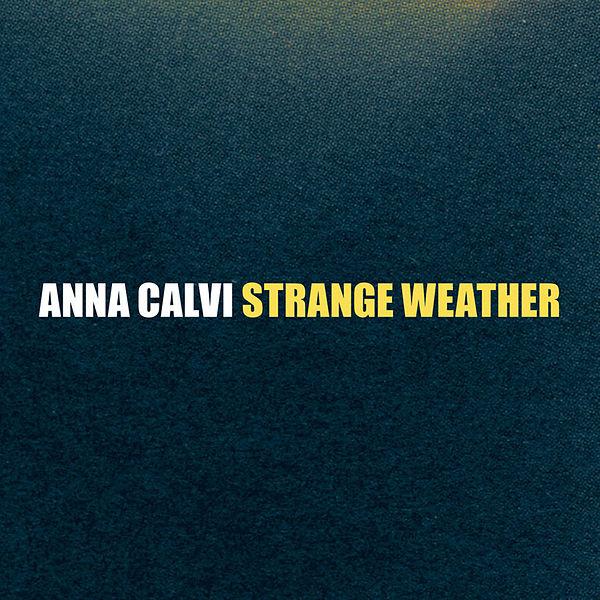 Copertina Disco Vinile 33 giri Strange Weather EP di Anna Calvi