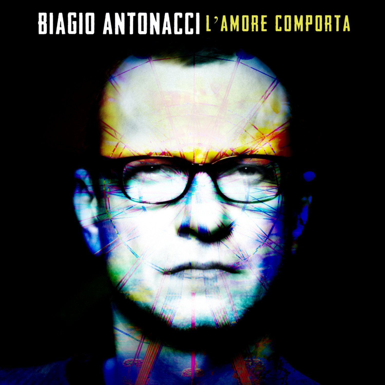 Copertina Disco Vinile 33 giri L'amore Comporta di Biagio Antonacci