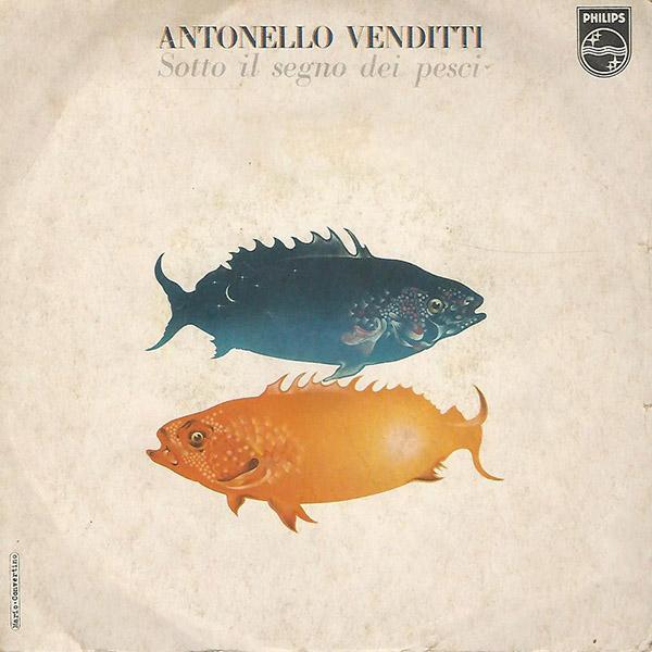 Copertina Vinile 33 giri Sotto Il Segno Dei Pesci/Sara  di Antonello Venditti