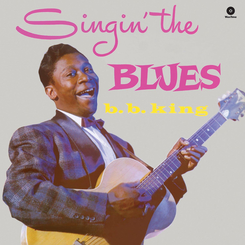 Copertina Disco Vinile 33 giri Singin' the Blues di B.B. King