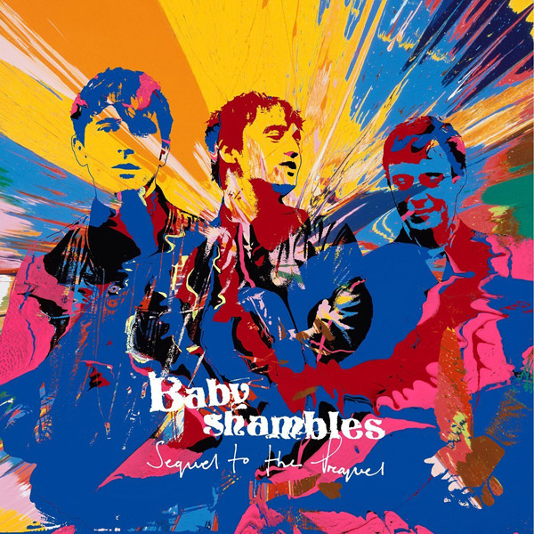 Copertina Disco Vinile 33 giri Sequel to the Prequel [LP+CD] di Babyshambles