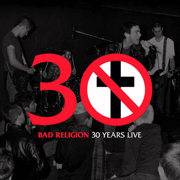 Copertina Disco Vinile 33 giri 30 Years Live di Bad Religion