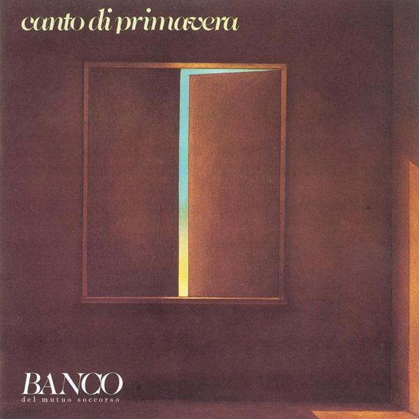 Copertina Disco Vinile 33 giri Canto di Primavera  di Banco Del Mutuo Soccorso