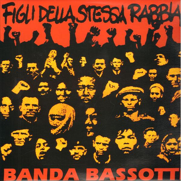 Copertina Disco Vinile 33 giri Figli della stessa rabbia di Banda Bassotti