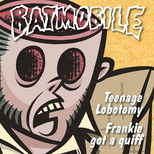 Copertina Vinile 33 giri Teenage Lobotomy  [Singolo 45 Giri] di Batmobile