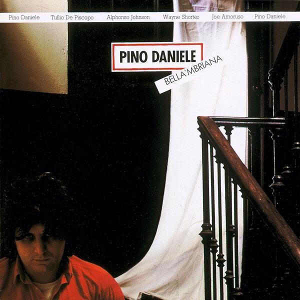 Copertina Disco Vinile 33 giri Bella 'Mbriana di Pino Daniele