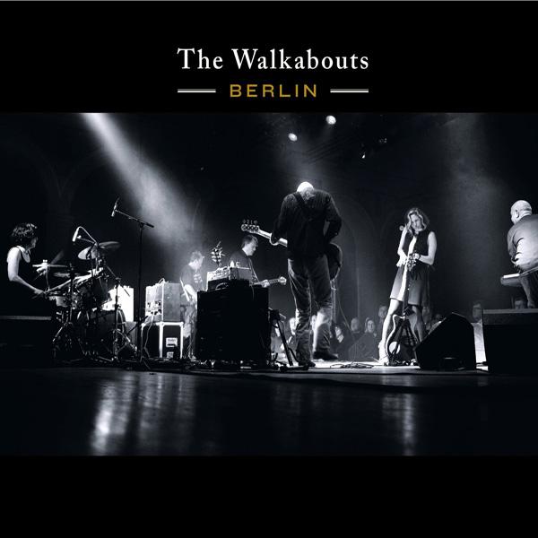 Copertina Disco Vinile 33 giri Berlin [2 LP + CD] di The Walkabouts