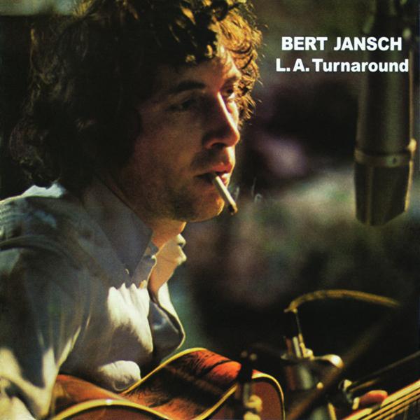 Copertina Vinile 33 giri L.A. Turnaround di Bert Jansch