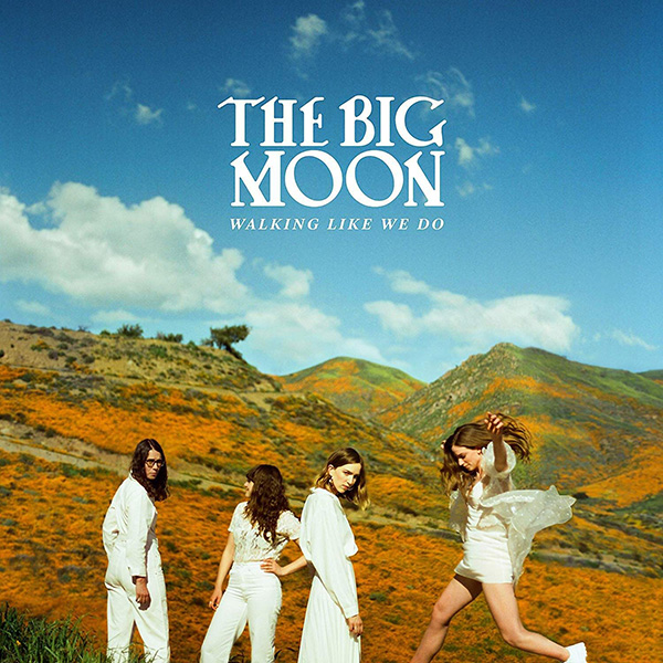 Copertina Vinile 33 giri Walking Like We Do di The Big Moon