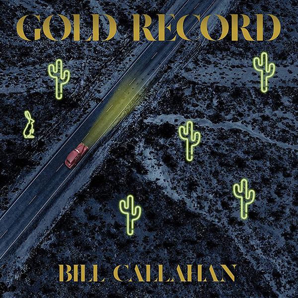 Copertina Vinile 33 giri Gold Record di Bill Callahan
