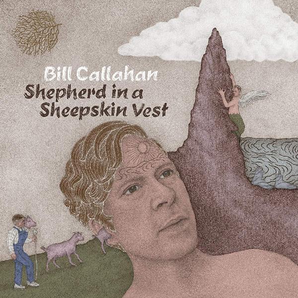 Copertina Vinile 33 giri Shepherd in a Sheepskin Vest [2 LP] di Bill Callahan