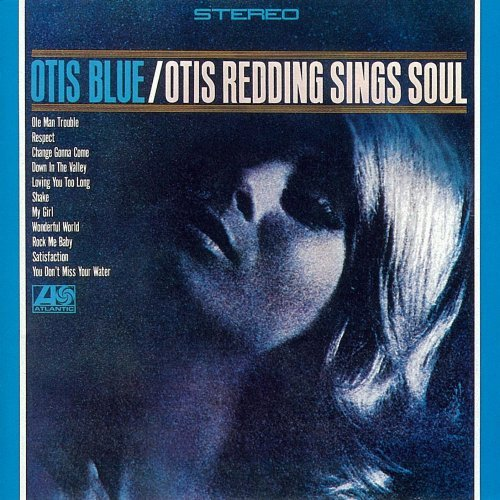 Copertina Disco Vinile 33 giri Otis Blue: Otis Redding Sings Soul di Otis Redding