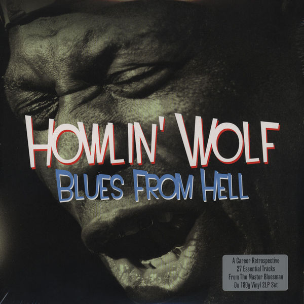 Copertina Disco Vinile 33 giri Blues from Hell [2 LP] di Howlin Wolf