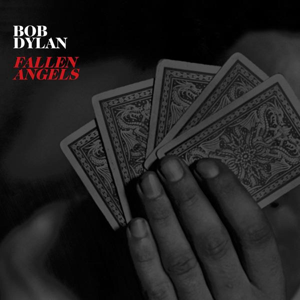 Copertina Disco Vinile 33 giri Fallen Angels di Bob Dylan