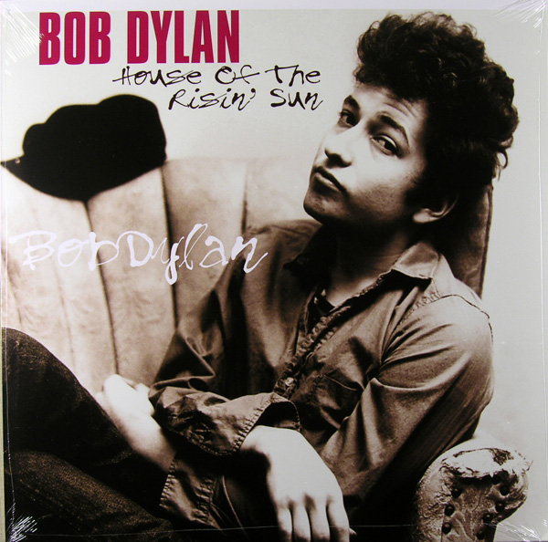 Copertina Disco Vinile 33 giri House of the Risin' Sun di Bob Dylan