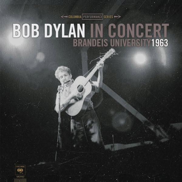 Copertina Vinile 33 giri In Concert - Brandeis University 1963 di Bob Dylan