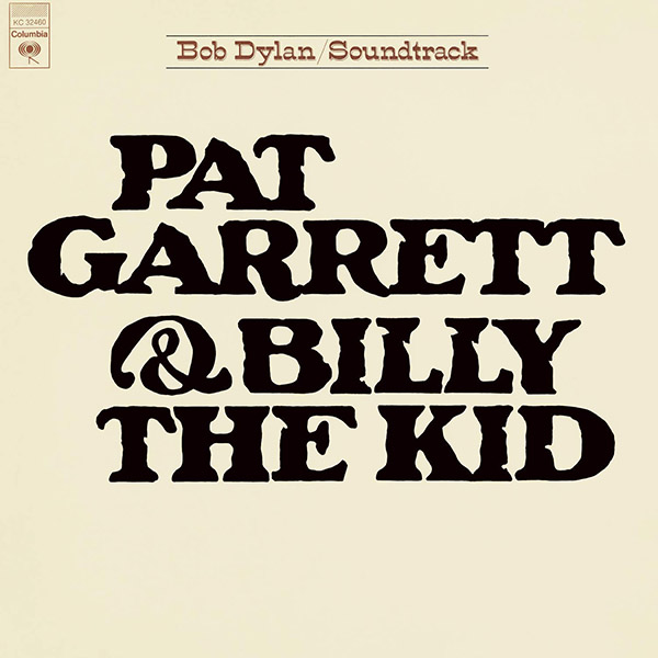 Copertina Vinile 33 giri Pat Garrett & Billy the Kid [Soundtrack LP] di Bob Dylan