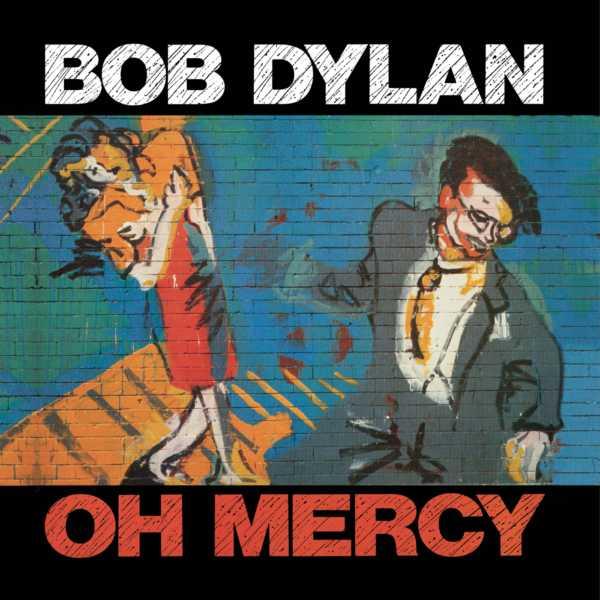 Copertina Vinile 33 giri Oh Mercy di Bob Dylan