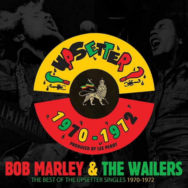 Copertina Vinile 33 giri The Best Of The Upsetter Singles 1970-1972  di Bob Marley & The Wailers