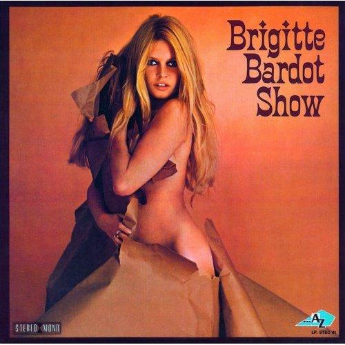 Copertina Disco Vinile 33 giri Brigitte Bardot Show 67 di Brigitte Bardot