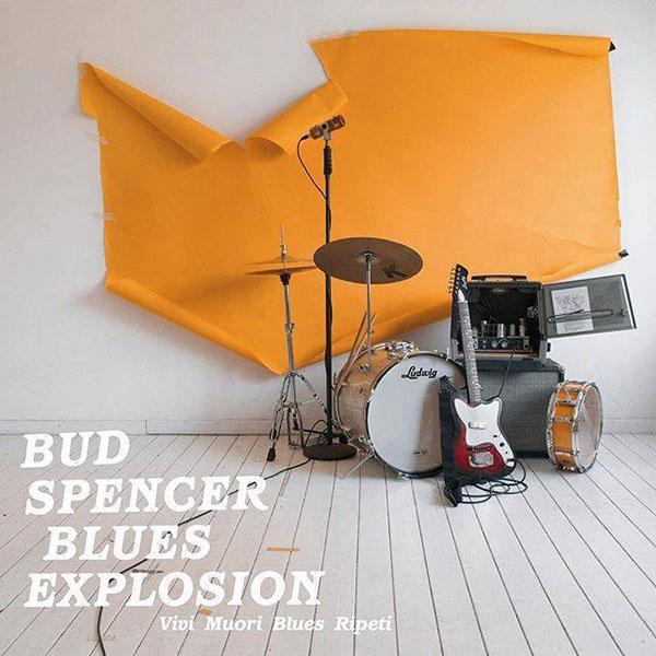 Copertina Vinile 33 giri Vivi Muori Blues Ripeti di Bud Spencer Blues Explosion