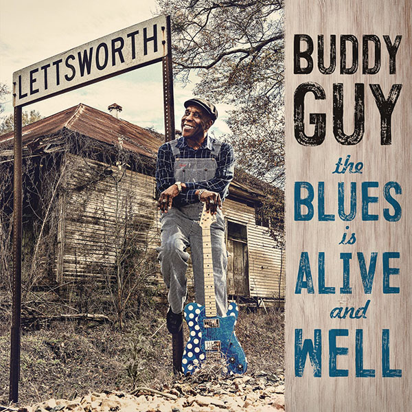 Copertina Vinile 33 giri The Blues Is Alive And Well [2 LP] di Buddy Guy