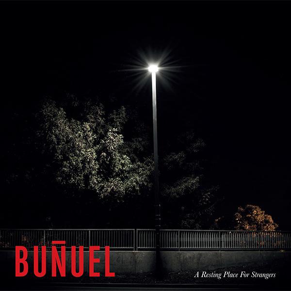 Copertina Disco Vinile 33 giri A Resting Place For Strangers di Bunuel