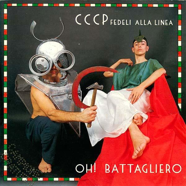 Copertina Disco Vinile 33 giri Oh! Battagliero [Singolo 45 Giri] di CCCP Fedeli Alla Linea