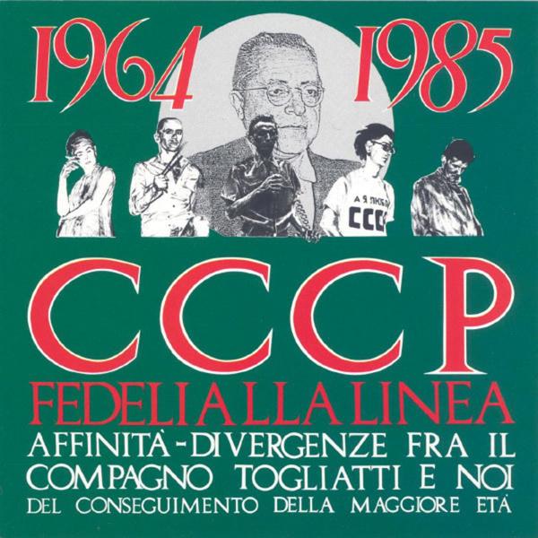 Copertina Vinile 33 giri Affinità-divergenze fra il compagno Togliatti di CCCP Fedeli alla Linea