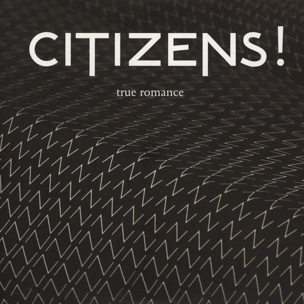 Copertina Disco Vinile 33 giri True Romance di Citizens