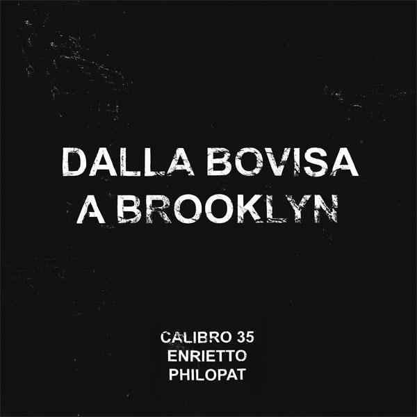 Copertina Disco Vinile 33 giri Dalla Bovisa a Brooklyn EP di Calibro 35