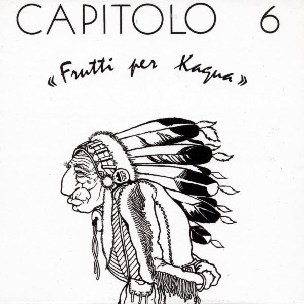 Copertina Vinile 33 giri Frutti Per Kagua di Capitolo 6