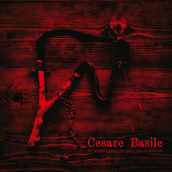 Copertina Disco Vinile 33 giri Tu prenditi l'amore che vuoi di Cesare Basile
