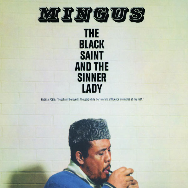Copertina Disco Vinile 33 giri The Black Saint and the Sinner Lady di Charles Mingus