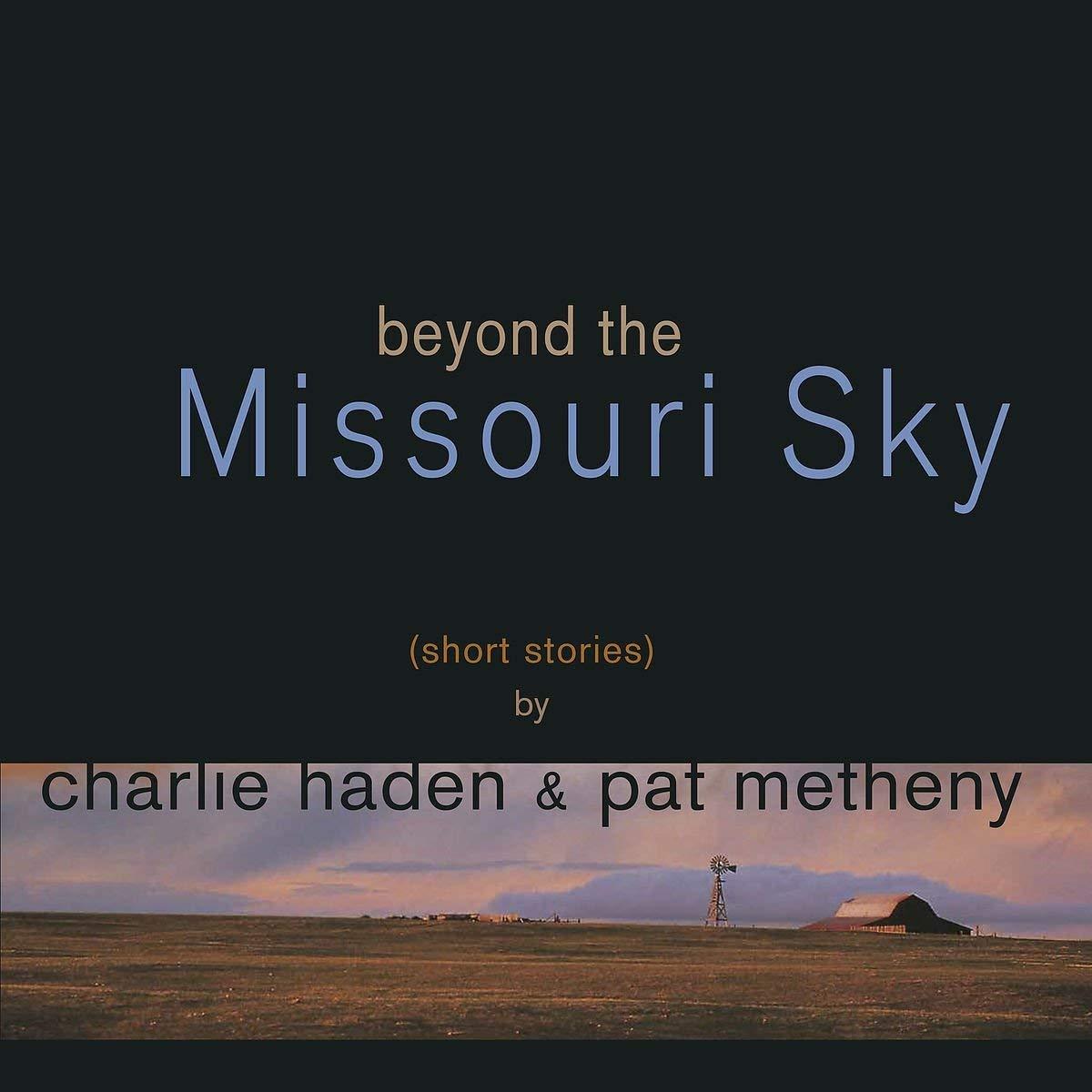 Copertina Vinile 33 giri Beyond the Missoury Sky [2 LP] di Charlie Haden