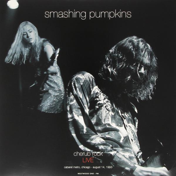 Copertina Disco Vinile 33 giri Cherub Rock Live: Cabaret Metro Chicago [2 LP] di The Smashing Pumpkins