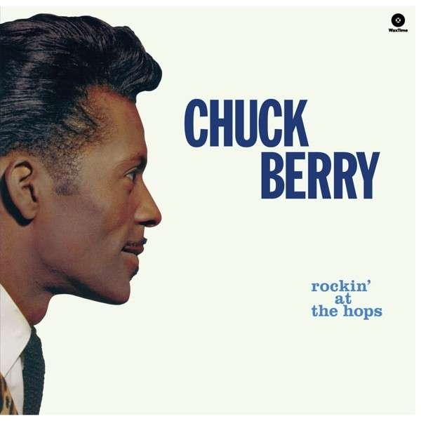 Copertina Disco Vinile 33 giri Rockin' at the Hops di Chuck Berry