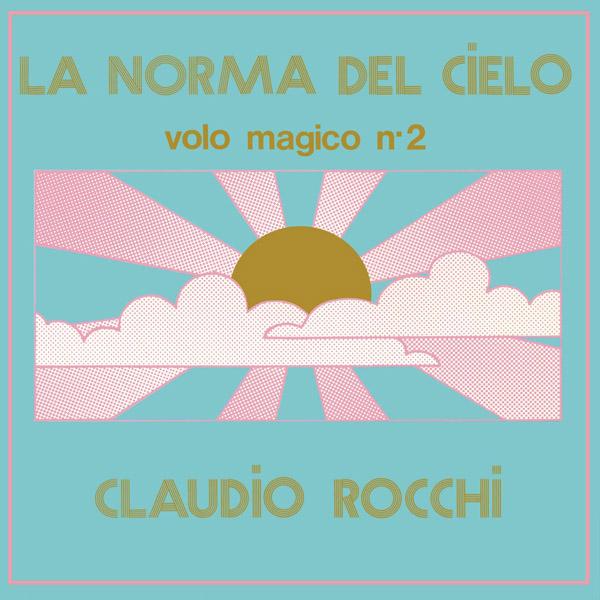 Copertina Vinile 33 giri La Norma Del Cielo | volo magico n°2 di Claudio Rocchi
