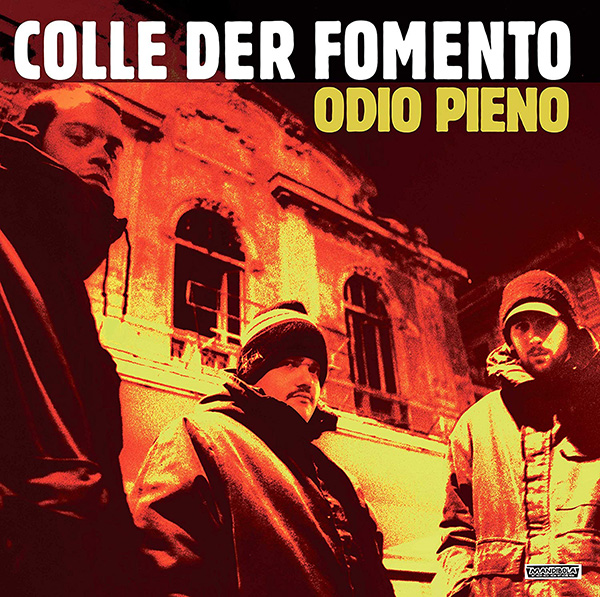 Copertina Vinile 33 giri Odio Pieno [2 LP] di Colle der Fomento