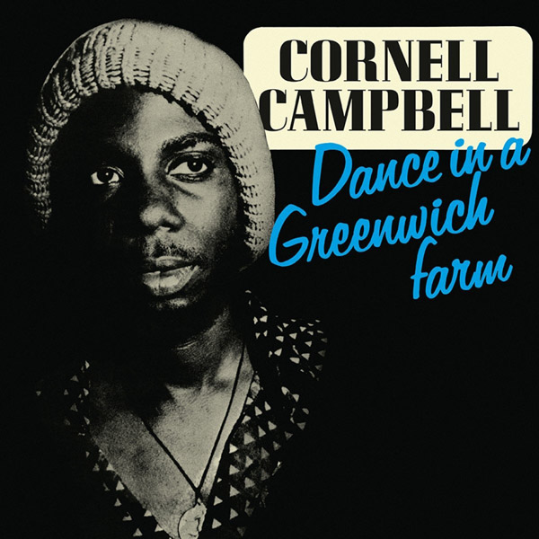 Copertina Vinile 33 giri Dance in a Greenwich Farm di Cornell Campbell