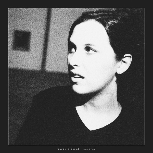 Copertina Disco Vinile 33 giri Covered di Sarah Siskind